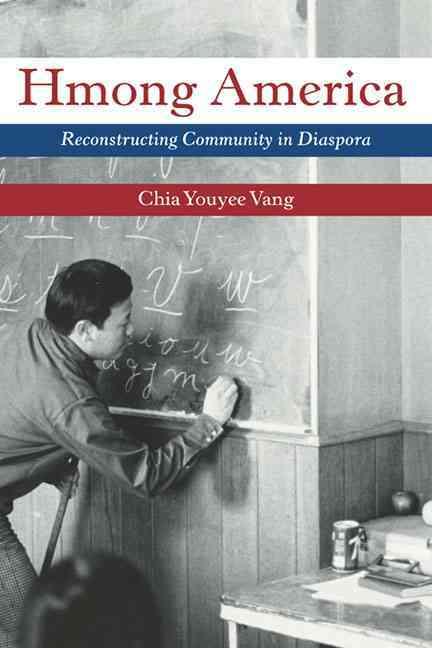 Hmong America By Vang, Chia Youyee